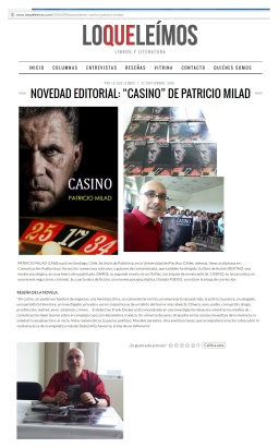 Novedad Editorial. LO QUE LEÍAMOS. Novela CASINO. Escritor Chileno PATRICIO MILAD