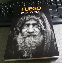 Ejemplar de prueba, novela FUEGO, escritor Patricio Milad 1