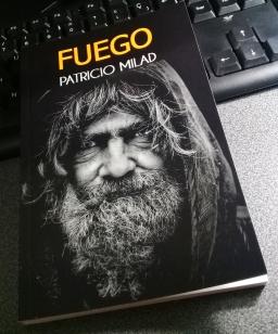 Ejemplar de prueba, novela FUEGO, escritor Patricio Milad 6
