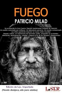 Anuncio Novela FUEGO. Librería LISER. Escritor chileno Patricio Milad