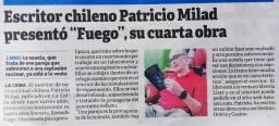 Novela FUEGO, del escritor chileno Patricio Milad. Nota realizada por el periodista Carlos Molina, para El Ceibeño, LA PRENSA. 16-09-2017